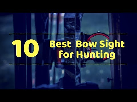10 Best Bow Sight For Hunting - Tactical Gears Lab 2020