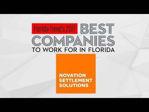 Novation Settlement Solutions was voted best company to work for by Florida Trends Magazine in 2017