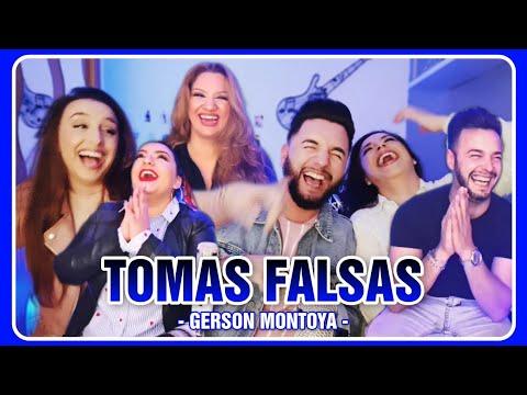 TOMAS FALSAS || GERSON MONTOYA
