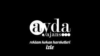 Ayda Ajans - Reklam Kokan Hareketler vol.1
