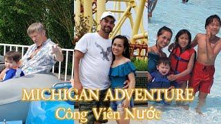 V106 - Cuối Tuần Cả Nhà Đi Công Viên Nước Michigan Adventure // Cuộc Sống Mỹ.