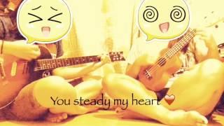Steady my heart ❤️ Guitar & ukulele cover