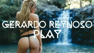 GERARDO REYNOSO PLAY