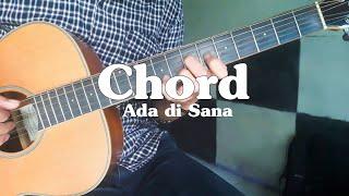 Download Mp3 Kunci Gitar  Chord  Ada Di Sana - Danilla