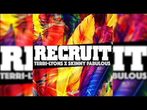 Recruit -  Terri Lyons Feat  Skinny Fabulous (2017 Soca)