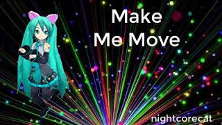 Cover images Nightcore ~ Make me Move | nightcorecat
