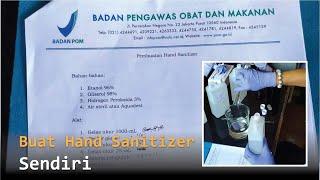 Hand sanitizer buatan menjadi salah satu cara untuk meminimalisir penularan c0r0na namun ketika sulit mendapatkan di pasaran, a...