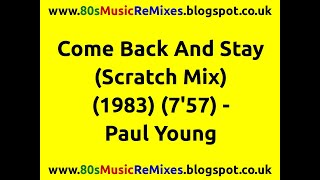 Come Back And Stay (Scratch Mix) - Paul Young