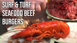 Surf And Turf Seafood Beef Burgers By The Bbq Pit Boys