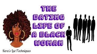 Dating For Black Women Explained