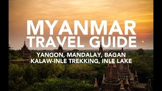 Myanmar travel guide - How to travel Burma