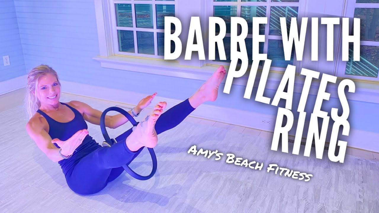 Barre Workout with Pilates Ring