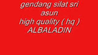 GENDANG SILAT SRI ASUN HQ albaladin