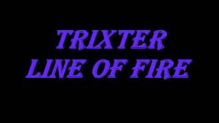 Watch Trixter Line Of Fire video
