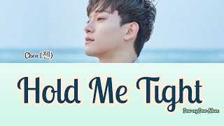 Song description : 널 안지 않을 수 있어야지 (hold you tight) artist chen (첸) genre ballad album dear my (사랑하는 그대에게) lyrics 베라(vera), clef crew comp...