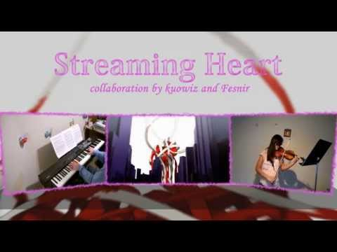 【kuowiz・Fesnir】ストリーミングハート / Streaming Heart (DECO*27) - Piano&Violin Cover【ピアノ・バイオリン】
