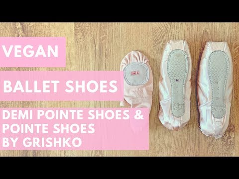 Vegan Ballet Shoes & Demi Pointes (Soft Blocks) & Pointe Shoes Grishko