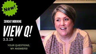 NEW Full-Time RV Series: THE SUNDAY MORNING VIEW Q. Your Questions, My Answers!