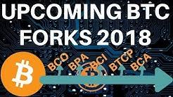 January 2018 BTC Forks - BCO, BTA, BPA, BCI, BTCP, BCA, BUM