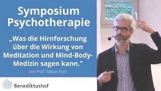 Vortrag Prof. Tobias Esch Symposium Psychotherapie am Benediktushof