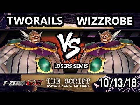 The Script -  TwoRails Vs.  Wizzrobe - F-Zero GX Losers Semis