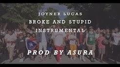 Joyner Lucas - Broke and Stupid (ADHD) Instrumental   Prod by ASURA   best on youtube   2019
