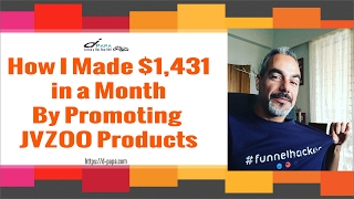 How I Made $1,431 in a month by Promoting JVZoo Products Online - My Own Personal Strategy