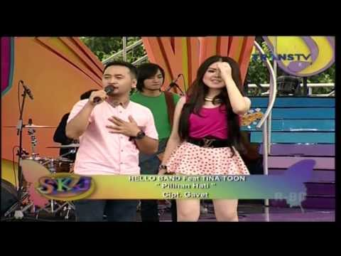 HELLO BAND Feat TINA TOON [Pilihan Hati] Live At SKJ (11-03-2014) Courtesy TRANS TV