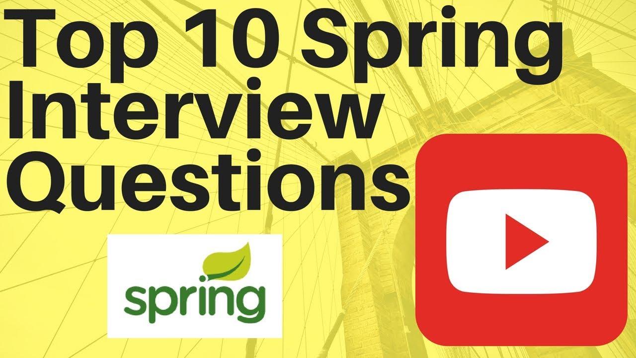 top 10 spring interview questions interviewdot com job portal top 10 spring interview questions interviewdot com job portal
