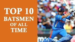 Top 10 Cricket Greatest Batsmen in test and ODI in world history (Sachin,  Richards...)
