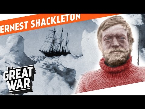 The Great Explorer - Ernest Shackleton I WHO DID WHAT IN WW1?