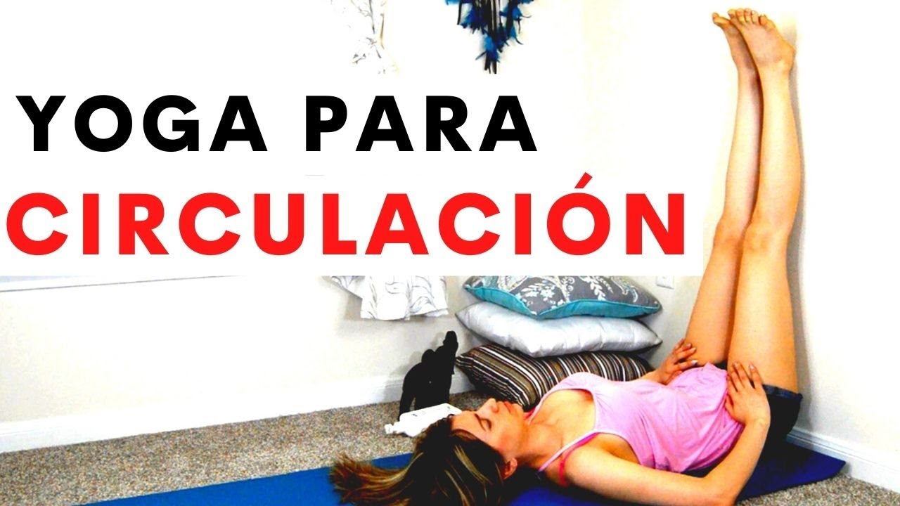 yoga para la circulación youtube