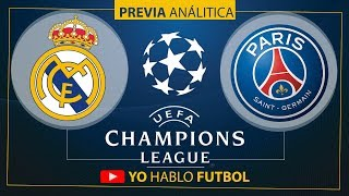 Real Madrid vs PSG • Octavos de Final - Champions League 2018 | Previa • Prediccion • Analisis