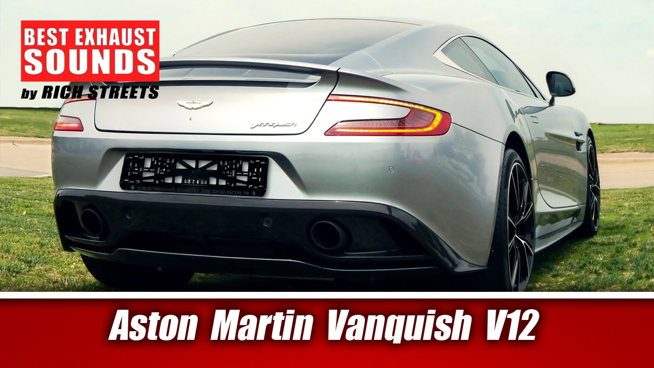2015 Aston Martin Vanquish V12 Best Exhaust Sounds By Rich Streets Youtube
