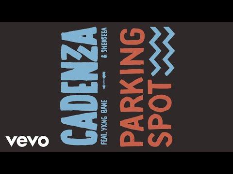 Cadenza, Yxng Bane, Shenseea - Parking Spot (Audio)