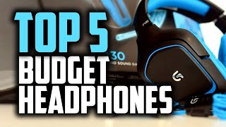 Best Budget Headphones in 2018 - Which Are The Best Budget Headphones?