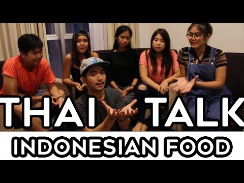 THAILAND TALK ABOUT INDONESIAN FOOD | THAILAND HOT TOPIC (ENGLISH)