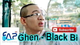 Ghen    Black Bi  OST FAP TV 14