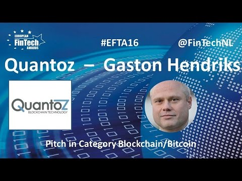 Quantoz Pitch By Gaston Hendriks In Blockchain / Bitcoin Category At European FinTech Awards 2016