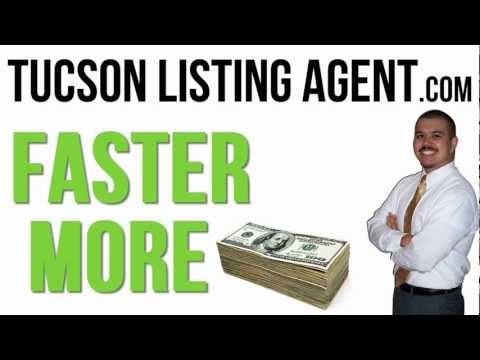 Tucson Listing Agent - MAXIMIZE your PROFITS!