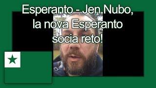 Esperanto - Jen Nubo, la nova Esperanto socia reto!