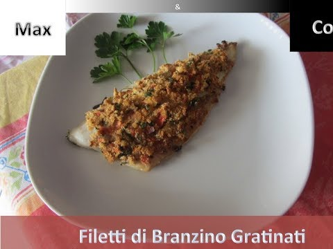 Cucinare il pesce filetti di branzino al forno gratinati for Cucinare branzino