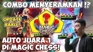 COMBO MENYERAMKAN!? AUTO JUARA 1 di MAGIC CHESS!