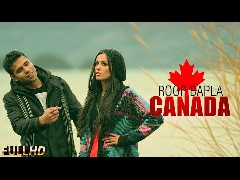 New Punjabi Songs 2015   Canada   Roop Bapla   Latest Punjabi Songs 2015   Punjabi Songs