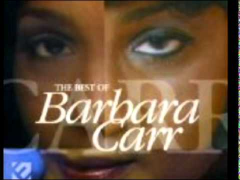 BARBARA CARR-when you was out playing jody