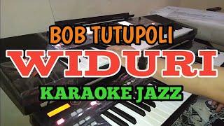 KARAOKE WIDURI - Bob TUTUPOLI Versi JAZZ