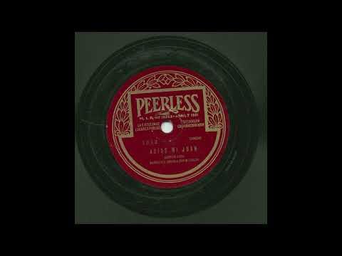 Manuelita Arriola - Adios Mi Juan - Peerless 1912