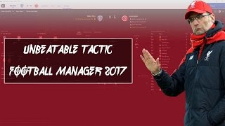 Football manager 2017 - unbeatable tactic