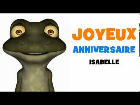 Joyeux Anniversaire Isabelle Youtube