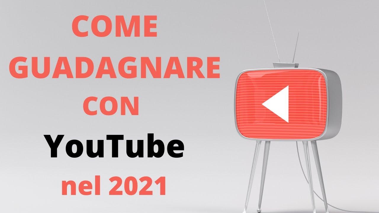 come guadagnare con youtube 2021 si bitcoin die